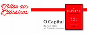 """Voltar aos Clássicos com """"O Capital"""""""