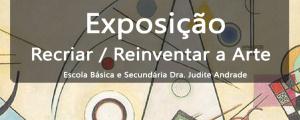 """""""Reinventar / Recriar a Arte"""" no Centro Cultural"""