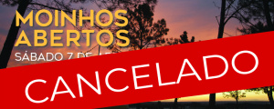 "Cancelada iniciativa ""Moinhos Abertos"""