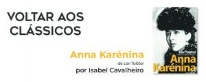 """Voltar aos Clássicos com """"Anna Karénina"""""""