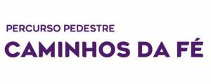"""Passeio Pedestre """"Caminhos da Fé"""" na Semana Santa"""