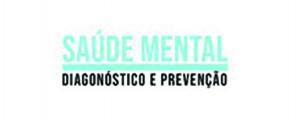 """Conferência """"Saúde mental – Diagnóstico e Prevenção"""""""