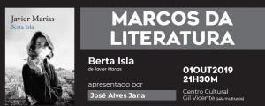 "Marcos da Literatura com ""Berta Isla"""