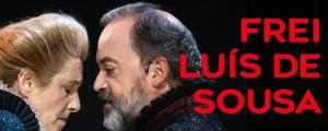 """Teatro Nacional D. Maria II apresenta """"Frei Luís de Sousa"""" no Centro Cultural Gil Vicente"""