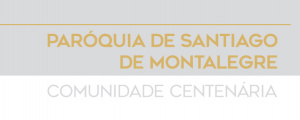Cá da Terra acolhe exposição sobre Centenário da Paróquia de Santiago de Montalegre