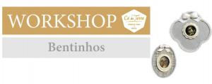 """Workshop de """"Bentinhos"""" no Cá da Terra"""