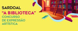 """Biblioteca Municipal promove Concurso de expressão artística """"A Biblioteca"""""""