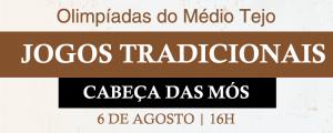 Olimpíadas de Jogos Tradicionais em Cabeça das Mós